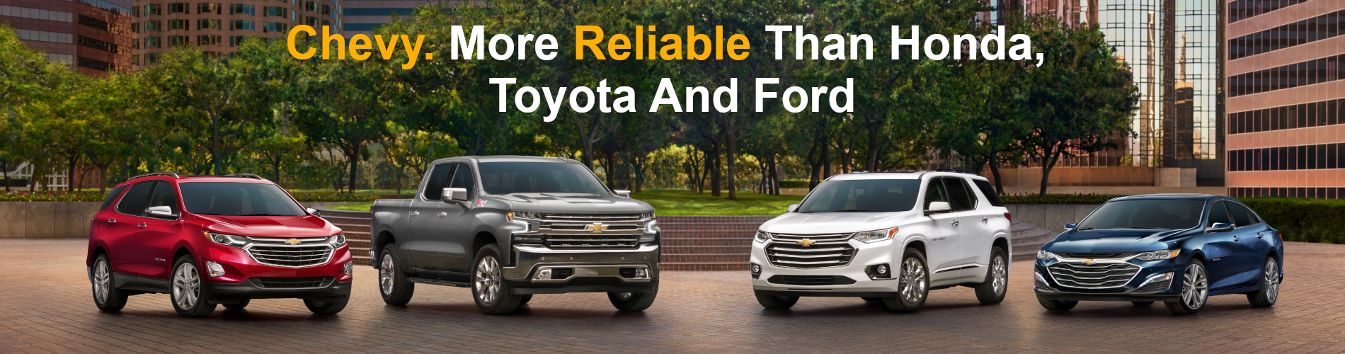 Chevy More Reliable than Honda Toyota and Ford